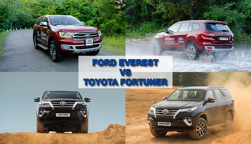 So sánh xe Ford Everest và Toyota Fortuner
