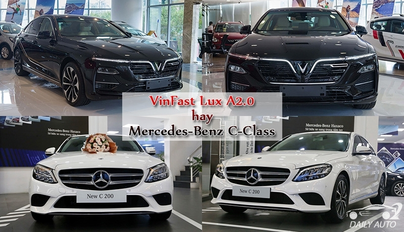 Chọn xe VinFast Lux A2.0 hay Mercedes-benz C-Class?